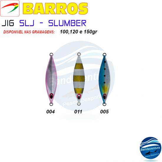 BARROS JIG SLJ - SLUMBER